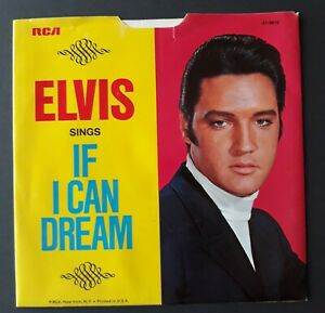 ELVIS PRESLEY IF I CAN DREAM/EDGE OF REALITY ORIGINAL 45 & picture sleeve
