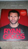Ryan Giggs: My Life, My Story by Ryan Giggs (Hardback 2010) SIGNED BOOK football