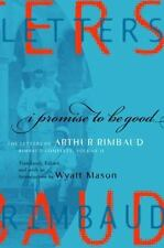 I Promise to Be Good: The Letters of Arthur Rimbaud (Modern Library)-ExLibrary