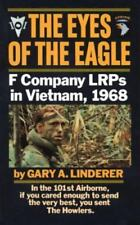 Eyes of the Eagle: F Company LRPs in Vietnam 1968 by Gary A Linderer 1991 Paperb