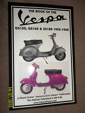 BOOK OF VESPA GS150 GS160 & SS180 / VSB1 VS5 VS2 SCOOTERS MANUAL 1955-1968