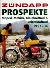 Zündapp Prospekte - Moped, Mokick, Klein- u. Leichtkrafträder 1953-1984