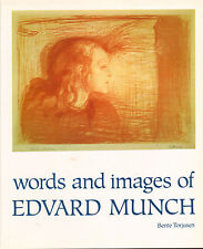 WORDS AND IMAGES OF EDVARD MUNCH - Bente Torjusen (1986)