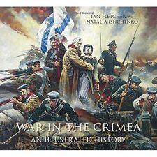 War in the Crimea: An Illustrated History by Natalia Ishchenko, Ian Fletcher (Paperback, 2014)