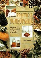 Homeopathy: A Beginner's Guide to Natural Remedies for Use in the Home (The