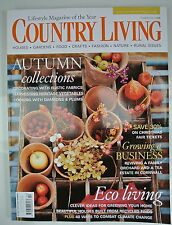 Country Living Magazine. October, 2006. Issue No. 250. Eco living. Autumn Collec