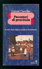 CHEVALLIER GABRIEL PECCATORI DI PROVINCIA MONDADORI 1980 OSCAR PRIMA EDIZIONE