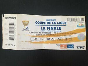 Ticket Finale Marseille Bordeaux 2010 coupe de la ligue Billet Place OM 10