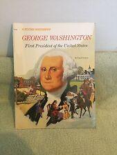 George Washington  First President of the United States by Carol Greene