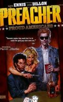 Preacher: Vol 3, Proud Americans by Steve Dillon Book The Fast Free Shipping