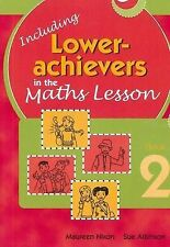 Including Lower Achievers in Maths Lessons: Year 2 by Sue Atkinson, Michael...