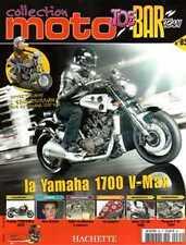 FASCICULE BOOKLET BIKE MOTO YAMAHA 1700 V-MAX N° 85 NEW JOE BAR TEAM COLLECTION