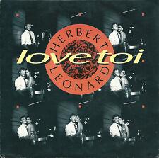 """Herbert Leonard - Love toi (7"""") 1991 FRANCE"""
