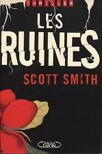 Scott SMITH / LES RUINES .Ed originale