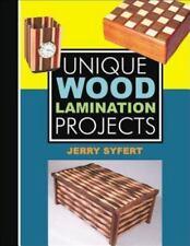 Unique Wood Lamination Projects