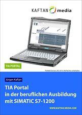 TIA Portal in der beruflichen Ausbildung mit SIMATIC S7-1200