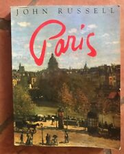 PARIS by John Russell 1983 HB Book Illustrated,  Foreword R. Bernier Excellent