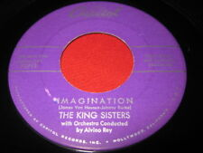 THE KING SISTERS 45 - IMAGINATION / YOU'RE MY THRILL