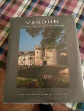 VERDUN HISTOIRE PATRIMOINE ART DE VIVRE  ED. SERGE DOMINI NEUF