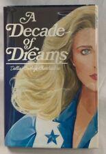 A Decade of Dreams: Dallas Cowboys Cheerleaders - Taylor Publishing, 1982