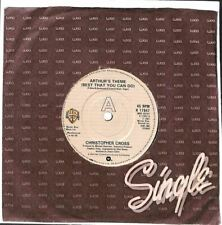 """Christopher Cross - Arthur's Theme (Best That You Can Do) - 7"""" Record Single"""