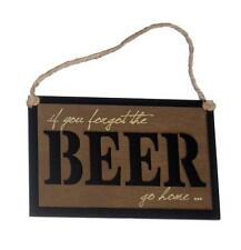 "if you forgot the BEER go home... 8"" x 5"" wood sign for bar, man or woman cave"