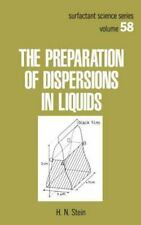 The Preparation of Dispersions in Liquids (Surfactant Science)-ExLibrary