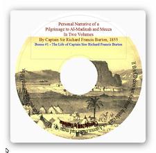 Pilgrimage to Al-Madinah & Meccah, In 2 Volumes, + Life of Sir Richard Burton