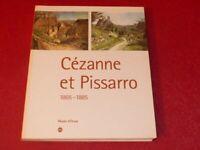 [ART XIXe] CEZANNE & PISSARRO 1865-1885  EXPOSITION MUSEE ORSAY RMN 2006