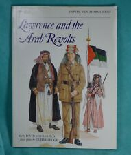 Men-at-Arms: Lawrence and the Arab Revolts 208 Color plates by Richard Hook