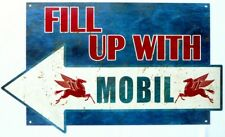 FILL UP WITH MOBIL 730X425 ALL WEATHER, DIE CUT METAL SIGN AGED LOOK