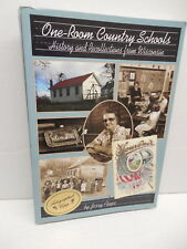 One-Room Schools History & Recollections From Wisconsin Book Jerry Apps Signed