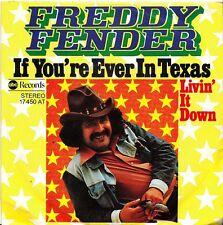 """Freddy Fender - If you´re Ever in Texas / Livin´it Down *7"""" Single*"""