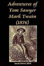 NEW Adventures of Tom Sawyer Mark Twain (1876) by Iacob Adrian