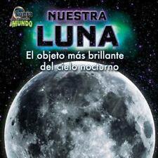 Nuestra Luna: El Objeto MS Brillante del Cielo Nocturno (Fuera de Este Mundo) (S