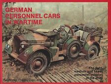German Trucks & Cars In World War II 1: German Personnel Cars in Wartime