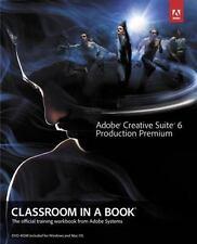 Adobe Creative Suite 6 Production Premium Classroom in a Book