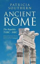 Ancient Rome The Republic 753 BC-30 BC, Very Good Condition Book, Southern, Patr