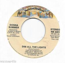 DONNA SUMMER * 45 * Dim All The Lights * 1979 #2 * USA Near MINT ORIGINAL