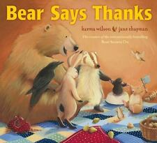 Bear Says Thanks by Karma Wilson paperback book