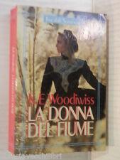 LA DONNA DEL FIUME K E Woodiwiss Sonzogno 1991 libro romanzo narrativa racconto