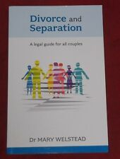 DIVORCE AND SEPARATION ~ Dr Mary Welstead