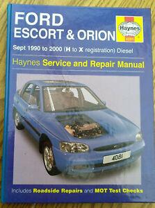 FORD ESCORT ORION 1990-2000 DIESEL HAYNES WORKSHOP MANUAL GOOD USED CONDITION