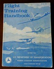 Flight Training Handbook (AC 61-21A) by Federal Aviation Administration Staff...