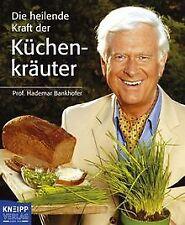 Die heilende Kraft der Küchenkräuter von Hademar Ba... | Buch | Zustand sehr gut
