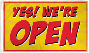 Yes We're Open Flag 3x5ft Were Open Flag Now Open for Business