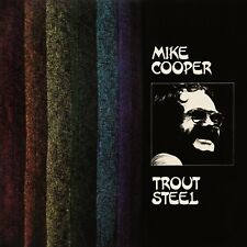 MIKE COOPER - TROUT STEEL  VINYL LP NEUF
