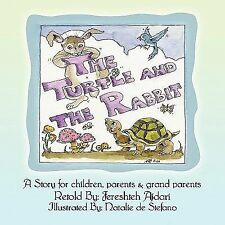 The turtle and the Rabbit : A Story for children, parents and grand Parents...