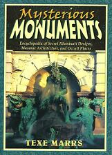MYSTERIOUS MONUMENTS by Texe Marrs.  **Brand New**