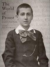 The  World of Proust, as seen by Paul Nadar, , Anne-Marie Bernard, Good, 2002-11